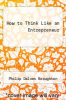cover of How to Think Like an Entrepreneur