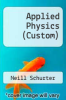 cover of Applied Physics >CUSTOM< (3rd edition)