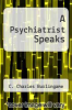 cover of A Psychiatrist Speaks
