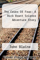 Cover of The Caves Of Fear: A Rick Brant Science Adventure Story  (ISBN 978-1258092719)