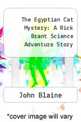 Cover of The Egyptian Cat Mystery: A Rick Brant Science Adventure Story  (ISBN 978-1258094492)