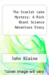 Cover of The Scarlet Lake Mystery: A Rick Brant Science Adventure Story  (ISBN 978-1258098230)