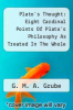 cover of Plato`s Thought: Eight Cardinal Points Of Plato`s Philosophy As Treated In The Whole Of His Works