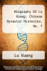 cover of Biography Of Lu Kuang: Chinese Dynastic Histories, No. 7
