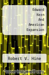 Cover of Edward Kern And American Expansion  (ISBN 978-1258176952)
