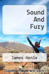 Cover of Sound And Fury  (ISBN 978-1258268664)