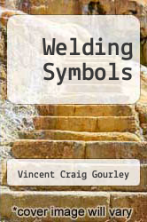 Cover of Welding Symbols  (ISBN 978-1258281595)