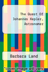 Cover of The Quest Of Johannes Kepler, Astronomer  (ISBN 978-1258348380)