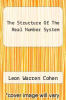 cover of The Structure Of The Real Number System