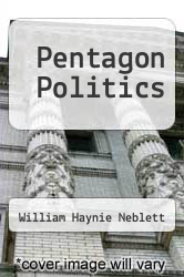 Cover of Pentagon Politics  (ISBN 978-1258439699)