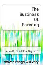 Cover of The Business Of Farming  (ISBN 978-1258441074)