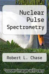 Cover of Nuclear Pulse Spectrometry  (ISBN 978-1258449988)