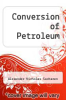 cover of Conversion of Petroleum