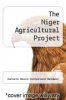 cover of The Niger Agricultural Project
