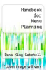 cover of Handbook for Menu Planning