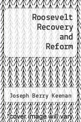 Cover of Roosevelt Recovery and Reform  (ISBN 978-1258592486)