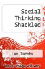 cover of Social Thinking Shackled