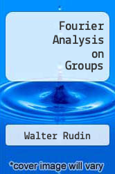 Cover of Fourier Analysis on Groups  (ISBN 978-1258663629)