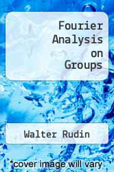 Cover of Fourier Analysis on Groups  (ISBN 978-1258668723)