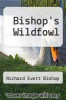 cover of Bishop`s Wildfowl