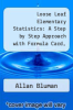 cover of Loose Leaf Elementary Statistics: A Step by Step Approach with Formula Card, Connect Plus Statistics Hosted by ALEKS and LearnSmart Access Cards (9th edition)