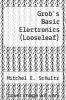 cover of Loose Leaf for Grob`s Basic Electronics (12th edition)