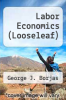 cover of Loose-Leaf for Labor Economics (7th edition)