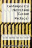 cover of Contemporary Nutrition (Custom Package)