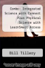 cover of Combo: Integrated Science with Connect Plus Physical Science with LearnSmart Access Card (6th edition)