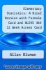 cover of Elementary Statistics: A Brief Version with Formula Card and ALEKS 360 11 Week Access Card (7th edition)
