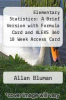 cover of Elementary Statistics: A Brief Version with Formula Card and ALEKS 360 18 Week Access Card (7th edition)