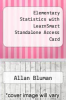 cover of Elementary Statistics with LearnSmart Standalone Access Card (7th edition)