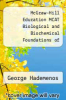 cover of McGraw-Hill Education MCAT Biological and Biochemical Foundations of Living Systems 2016 Cross-Platform Prep Course (2nd edition)