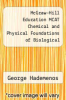 cover of McGraw-Hill Education MCAT Chemical and Physical Foundations of Biological Systems 2016 Cross-Platform Prep Course (2nd edition)