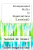 cover of Loose Leaf for Interpersonal Skills in Organizations (5th edition)