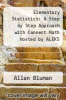 cover of Elementary Statistics: A Step by Step Approach with Connect Math hosted by ALEKS Access Card (8th edition)
