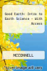 cover of Combo: The Good Earth - Introduction to Earth Science with Connect 1-semester Access Card (3rd edition)