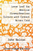 cover of Loose Leaf for American Cinema/American Culture with Connect Access Card (4th edition)
