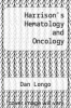 cover of Harrison`s Hematology and Oncology, 3E (3rd edition)