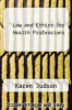 cover of Law and Ethics for Health Professions (8th edition)