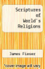 cover of Scriptures of World`s Religions (6th edition)