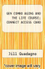cover of GEN COMBO AGING AND THE LIFE COURSE; CONNECT ACCESS CARD (7th edition)