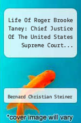 Cover of Life Of Roger Brooke Taney: Chief Justice Of The United States Supreme Court...  (ISBN 978-1273341885)