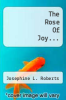 cover of The Rose Of Joy...