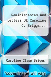 Cover of Reminiscences And Letters Of Caroline C. Briggs...  (ISBN 978-1278751894)