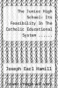 cover of The Junior High School: Its Feasibility In The Catholic Educational System ......