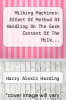 cover of Milking Machines: Effect Of Method Of Handling On The Germ Content Of The Milk...