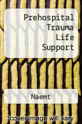Cover of Prehospital Trauma Life Support 7 (ISBN 978-1284032765)