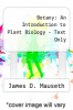 cover of Botany: An Introduction to Plant Biology - Text (6th edition)