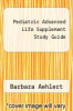 cover of Pediatric Advanced Life Supplement Study Guide (4th edition)